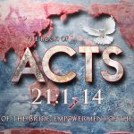 Acts 21:1-14 – Waxer Tipton (One Love Ministries)