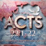 Acts 22:1-22 – Waxer Tipton (One Love Ministries)