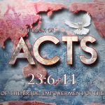 Acts 23:6-11 – Waxer Tipton (One Love Ministries)
